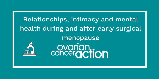 Relationships, intimacy and mental health during and after early surgical menopause OCA SC webinars new (7).png