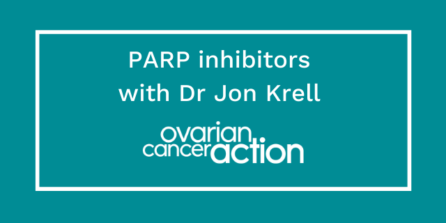 PARP inhibitors with Dr Jon Krell_OCA.png