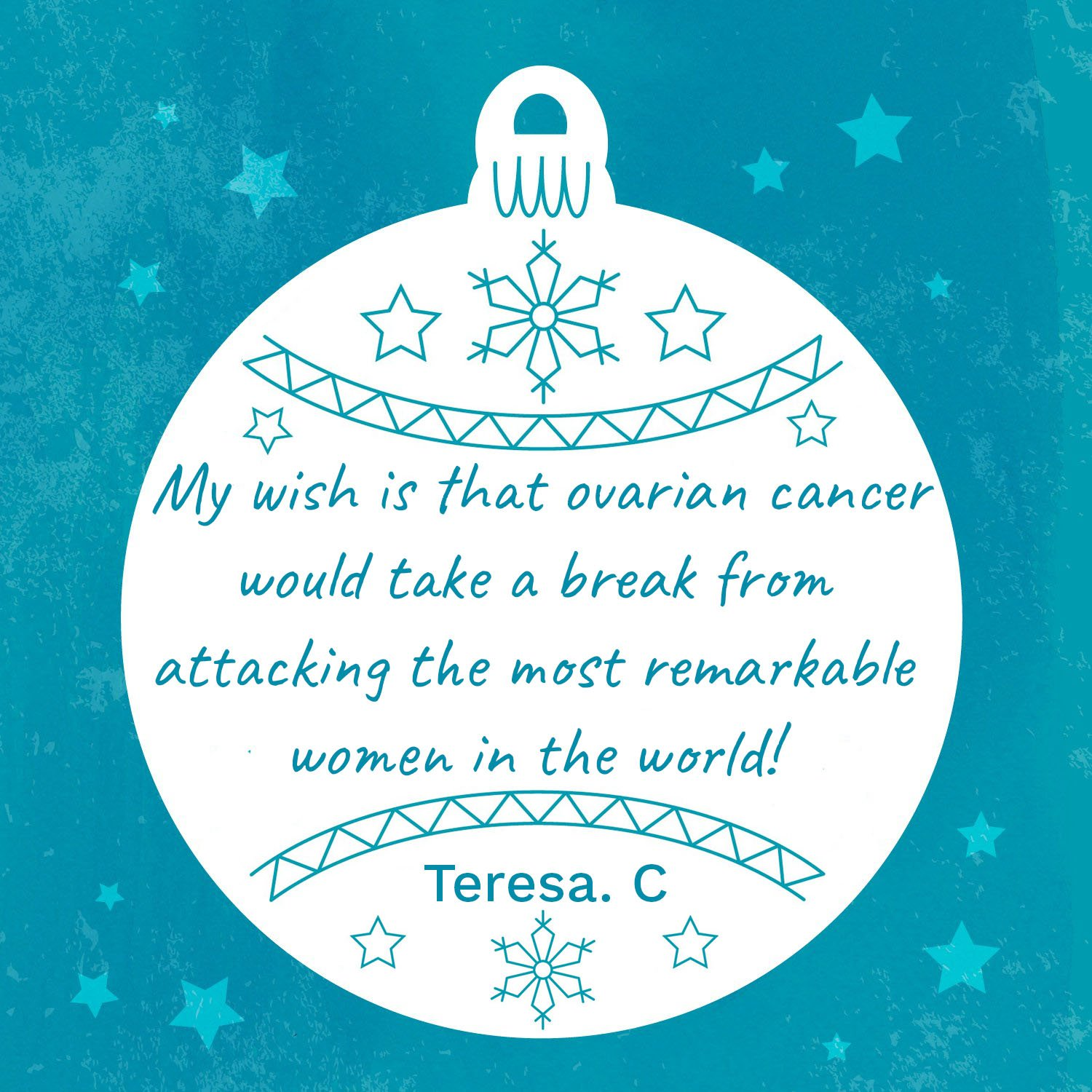 Teresa's Wish For Ovarian Cancer