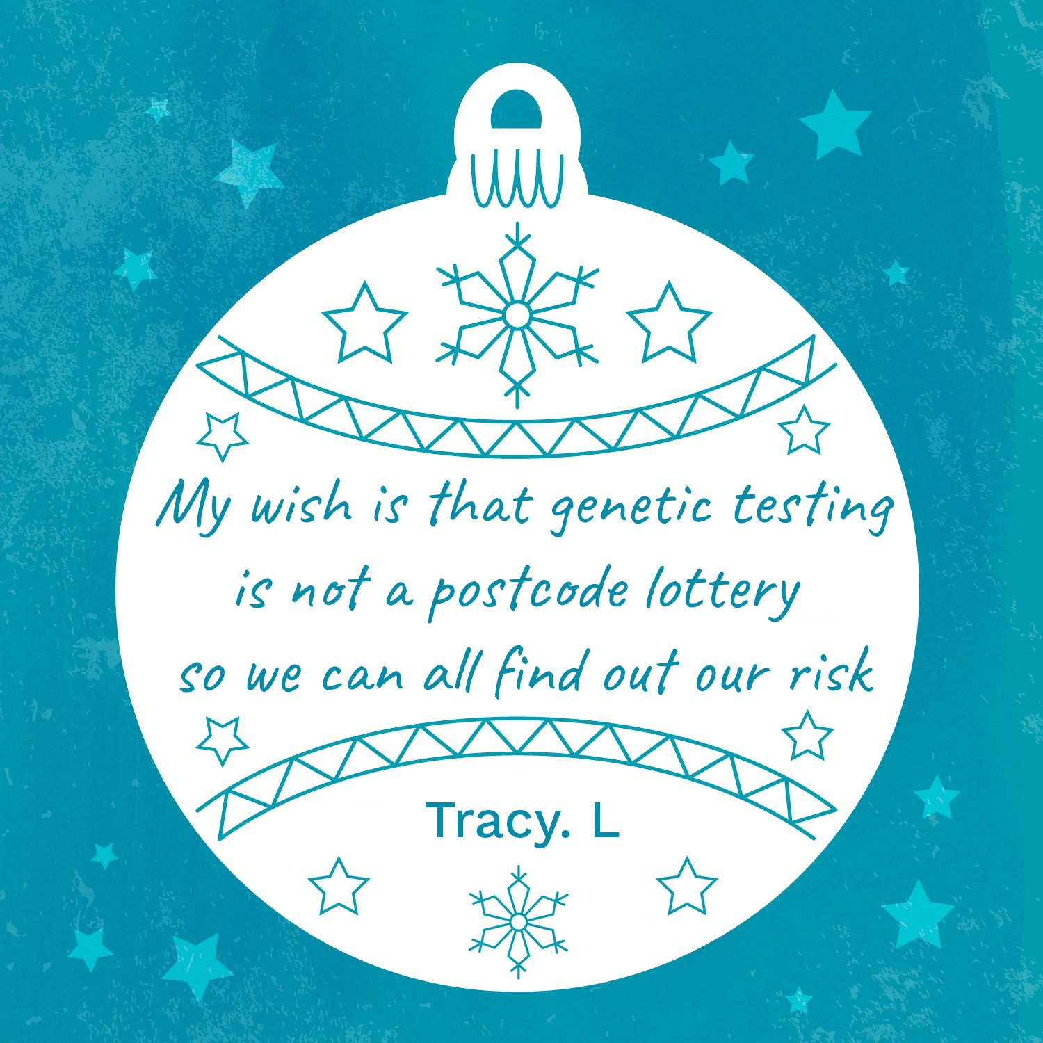 Tracy's wish for genetic testing