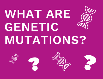 What are genetic mutations