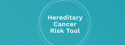 Hereditary Cancer Risk Tool